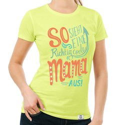 Damen T-Shirt - richtig coole Mama